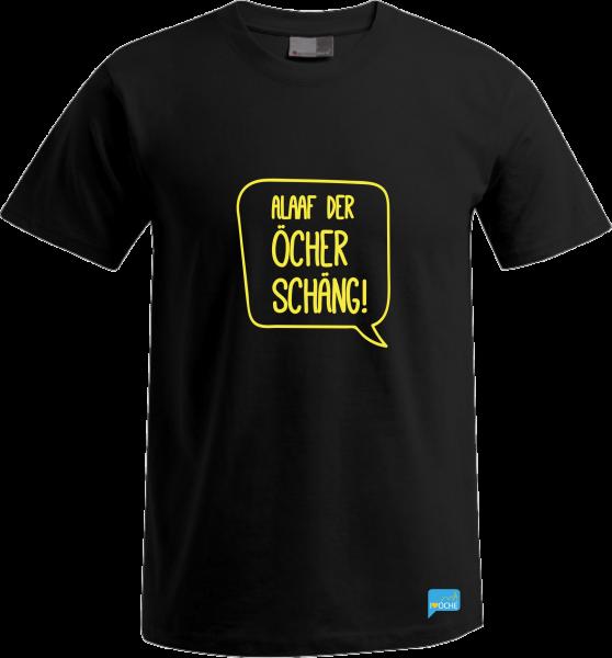 """""""ALAAF DER ÖCHER SCHÄNG"""" - T-Shirt"""