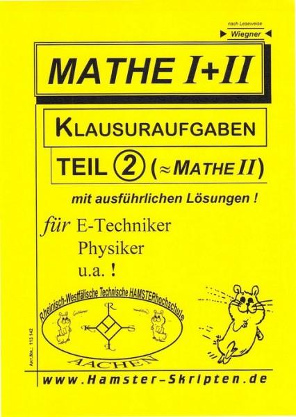 SERIE C - für E-Techniker, Physiker Mathe I+II Klausuren, Teil 2