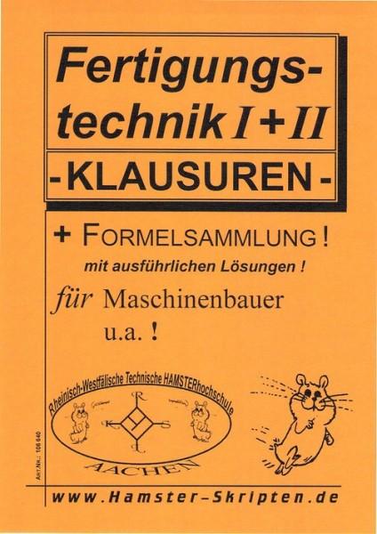Fertigungstechnik I + II Klausuren