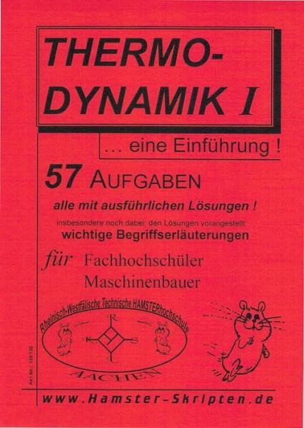 Thermodynamik I für Maschbauer ... eine Einführung (FH)