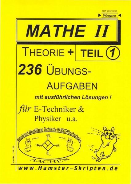 SERIE C - für E-Techniker, Physiker Mathe II, Teil 1